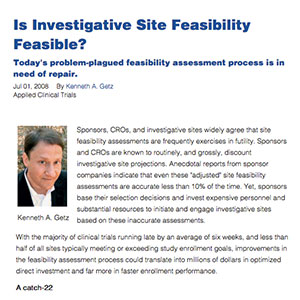 Is Investigative Site Feasibility Feasible?