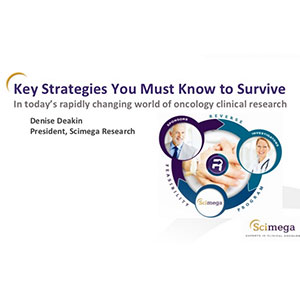 Key Strategies You Must Know To Survive In Today's World Of Oncology Clinical Research
